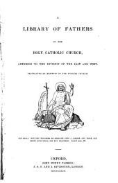 The Homilies of S. John Chrysostom ... on the Gospel of St. Matthew: Volume 1