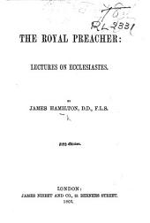 The Royal Preacher ... Fifth Edition