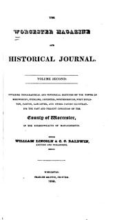The Worcester Magazine and Historical Journal: Volume 2