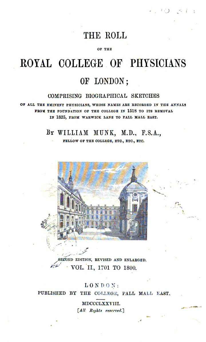 The Roll of the Royal College of Physicians of London by William Munk