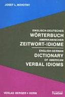 Englisch-Deutsches Wörterbuch amerikanischer Zeitwort-Idiome