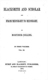 Blacksmith and Scholar: And From Midnight to Midnight, Volume 3