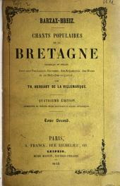 Barzas- Breiz: Chants populaires de la Bretagne, recueillis et publiés avec une traduction française, des arguments, des notes et les mélodies originales, Volume 2