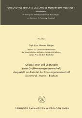 Organisation und Leistungen einer Großkonsumgenossenschaft, dargestellt am Beispiel der Konsumgenossenschaft Dortmund-Hamm-Bochum