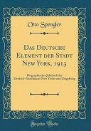 Das Deutsche Element der Stadt New York  1913 PDF