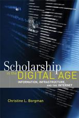 Scholarship in the Digital Age PDF