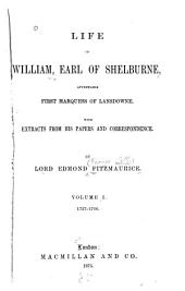 Life of William, Earl of Shelburne, Afterwards First Marguess of Lansdowne: 1737-1766