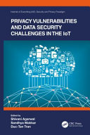 Privacy Vulnerabilities and Data Security Challenges in the Iot PDF