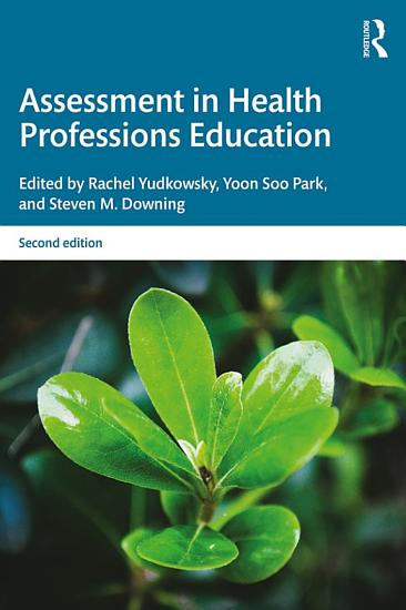 Assessment in Health Professions Education PDF