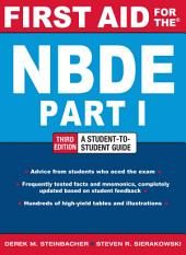First Aid for the NBDE Part 1, Third Edition: Edition 3