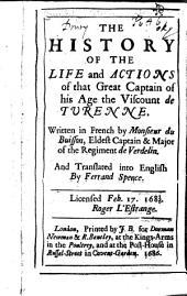 The history of the life and actions of that great captain of his age the Viscount de Turenne