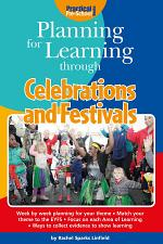 Planning for Learning through Celebrations and Festivals