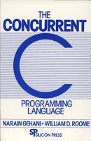 The Concurrent C Programming Language PDF