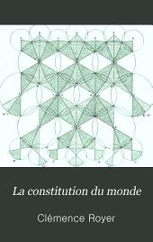 La constitution du monde: dynamique des atomes, nouveaux principes de philosophie naturelle
