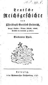 Teutsche Reichsgeschichte: 7