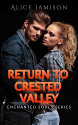 Enchanted Souls Series Return To Crested Valley Book 4 Book PDF