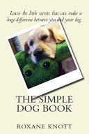 The Simple Dog Book