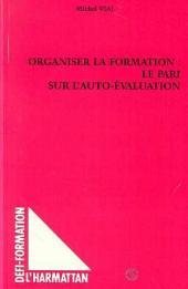 ORGANISER LA FORMATION : LE PARI SUR L'AUTO-EVALUATION