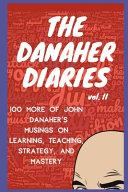 The Danaher Diaries Volume 2
