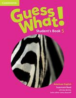 Guess What  American English Level 5 Student s Book PDF