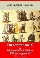 Du contrat social ou Principes du droit politique: Nouvelle édition augmentée