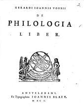 Gerardi Joannis Vossii De qvatuor artibvs popularibvs, de philologia, et scientiis mathematicis, cui operi subjungitur, chronologia mathematicorum, libri tres: Volume 1