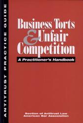 Business Torts Unfair Competition Book PDF