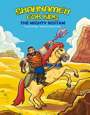 Shahnameh for Kids   the Mighty Rostam