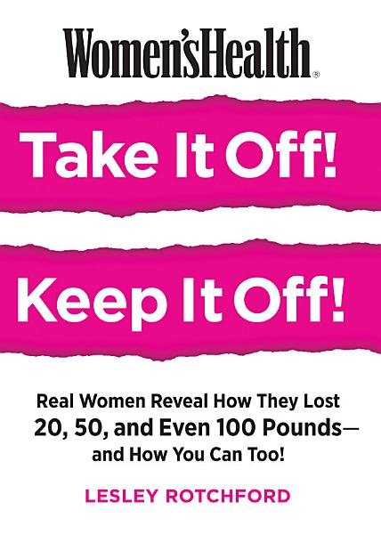 Download Women s Health Take It Off  Keep It Off  Book