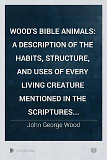 Wood s Bible Animals Book