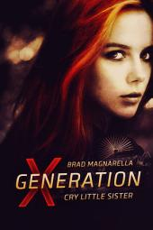 XGeneration 5: Cry Little Sister (standalone)
