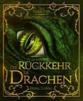 Die Rückkehr der Drachen: Die Saga der Drachenrüstung: Band 2 - Fantasy, Band 2