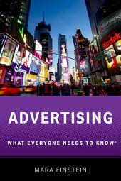 Advertising: What Everyone Needs to Know?