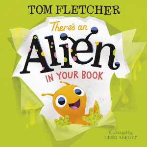 There s an Alien in Your Book
