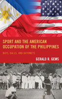 Sport and the American Occupation of the Philippines PDF