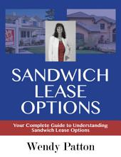 Sandwich Lease Options: Your Complete Guide to Understanding Sandwich Lease Options