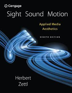 Sight  Sound  Motion  Applied Media Aesthetics Book