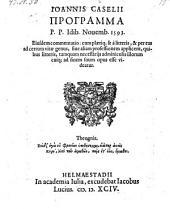 Programma idibus novembris 1593; ejusdem commentatio. - Helmaestadii, Jac. Lucius 1594