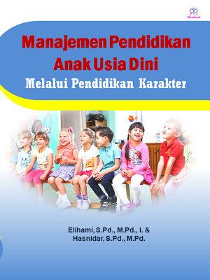 Manajemen Pendidikan Anak Usia Dini Melalui Pendidikan Karakter PDF