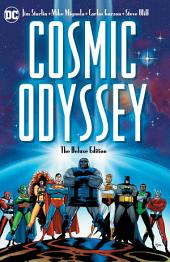 Cosmic Odyssey: The Deluxe Edition: Issues 1-4