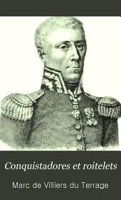 Conquistadores et roitelets: Rois sans couronne: du roi des Canaries à l'empereur du Sahara