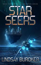 Starseers: Fallen Empire, Book 3
