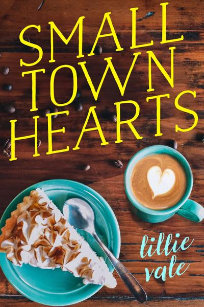 Download Small Town Hearts Book