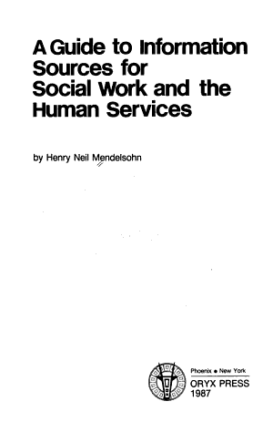 A Guide to Information Sources for Social Work and the Human Services