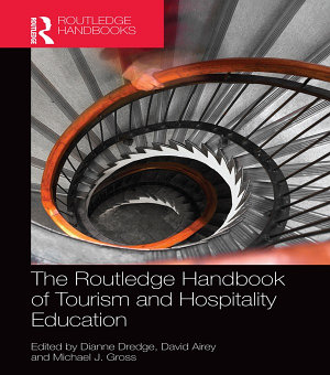 The Routledge Handbook of Tourism and Hospitality Education PDF