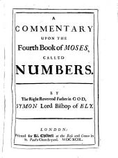 A Commentary Upon the Fourth Book of Moses, Called Numbers