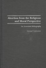 Abortion from the Religious and Moral Perspective PDF