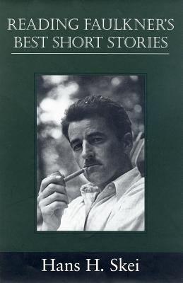 Reading Faulkner s Best Short Stories PDF