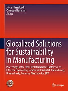 Glocalized Solutions for Sustainability in Manufacturing Book