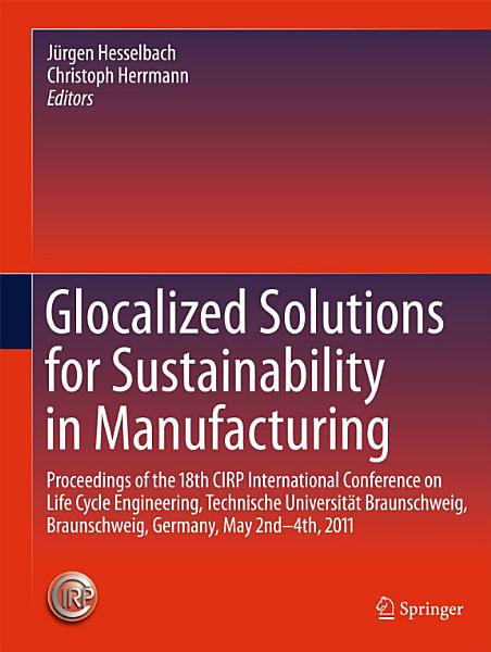 Glocalized Solutions for Sustainability in Manufacturing